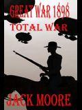 Great War 1898 Total War
