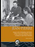 Tu Sais, Mon Vieux Jean-Pierre: Essays on the Archaeology and History of New France and Canadian Culture in Honour of Jean-Pierre Chrestien