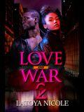 Love and War 2