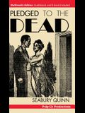 Pledged to the Dead: A classic pulp fiction novelette first published in the October 1937 issue of Weird Tales Magazine: A Jules de Grandin