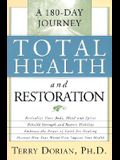 Total Health and Restoration: A 180-Day Journey