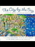 The City by the Bay: A Magical Journey Around San Francisco