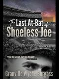The Last At-Bat of Shoeless Joe