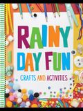 Rainy Day Fun: Crafts and Activities (for Kids Ages 6 and Up)