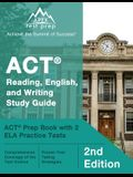 ACT Reading, English, and Writing Study Guide: ACT Prep Book with 2 ELA Practice Tests [2nd Edition]