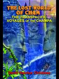 The Lost World of Cham: The Transpacific Voyages of the Champa