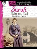 Sarah, Plain and Tall: An Instructional Guide for Literature: An Instructional Guide for Literature