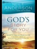God's Story for You: Discover the Person God Created You to Be (Victory Series) (Volume 1)