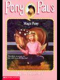 Magic Pony (Pony Pals #35)