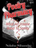 Pharmacy Poetry: What an Insane Road to Sanity