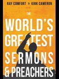 The World's Greatest Sermons & Preachers