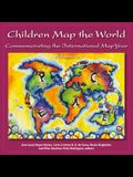 Children Map the World: Commemorating the International Map Year