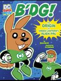B'Dg!: The Origin of Green Lantern's Alien Pal
