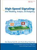 High-Speed Signaling: Jitter Modeling, Analysis, and Budgeting