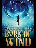Born of Wind