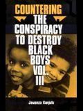 Countering the Conspiracy to Destroy Black Boys Vol. III, 3: Jawanza Kunjufu