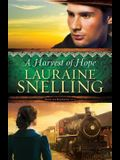 A Harvest of Hope (Song of Blessing) (Volume 2)