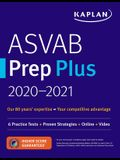 ASVAB Prep Plus 2020-2021: 6 Practice Tests + Proven Strategies + Online + Video