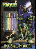 Half-Shell Heroes! (Teenage Mutant Ninja Turtles)