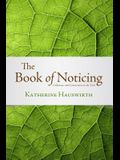 The Book of Noticing: Collections and Connections: On the Trail