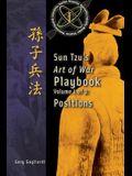 Volume 1: Sun Tzu's Art of War Playbook: Positions
