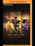 Black Dragon Omnibus: Rise of the Black Dragon, Books 1-3