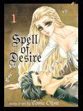 Spell of Desire, Volume 1