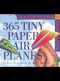 365 Tiny Paper Airplanes Page-A-Day Calendar [With Recyclable Plastic Backer and Tray]