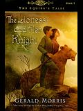 The Lioness and Her Knight, 7
