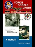Yorkie Doodle Dandy: A Memoir