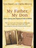 My Father, My Don: A Son's Journey from Organized Crime to Sobriety