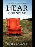 Creating an Atmosphere to Hear God Speak