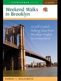 Weekend Walks in Brooklyn: 22 Self-Guided Walking Tours from Brooklyn Heights to Coney Island
