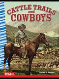 Primary Sources Readers: Cattle Trails and Cowboys