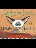 Skippyjon Jones in Mummy Trouble [With CD]