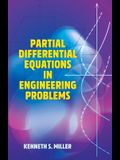Partial Differential Equations in Engineering Problems