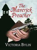 The Maverick Preacher