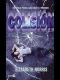 Colision