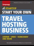 Start Your Own Travel Hosting Business: Airbnb, Vrbo, Homeaway, and More