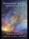 Transpersonal Astrology: Explorations at the Frontier