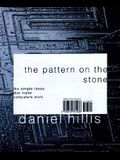 The Pattern On The Stone: The Simple Ideas That Make Computers Work (Science Masters Series)