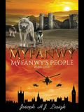 Myfanwy: The First Book of the Myfanwy's People Series