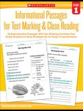 Informational Passages for Text Marking & Close Reading: Grade 1: 20 Reproducible Passages with Text-Marking Activities That Guide Students to Read St