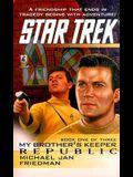 Republic (Star Trek: My Brother's Keeper, Book 1)