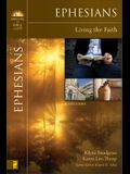 Ephesians: Living the Faith (Bringing the Bible to Life)