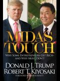 Midas Touch: Why Some Entrepreneurs Get Rich and Why Most Don't