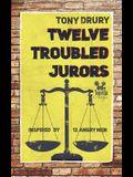 Twelve Troubled Jurors