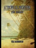 A Tropical Frontier: The Hermit