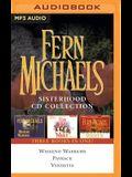 Fern Michaels - Sisterhood Series: Books 1-3: Weekend Warriors, Payback, Vendetta