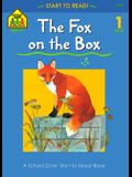 The Fox on the Box (A School Zone Start to Read Book, Ages 4-7, Level 1)